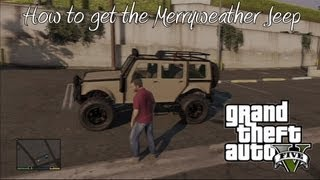 *GTA 5* How To Get The Merryweather Jeep (Best Off-Road