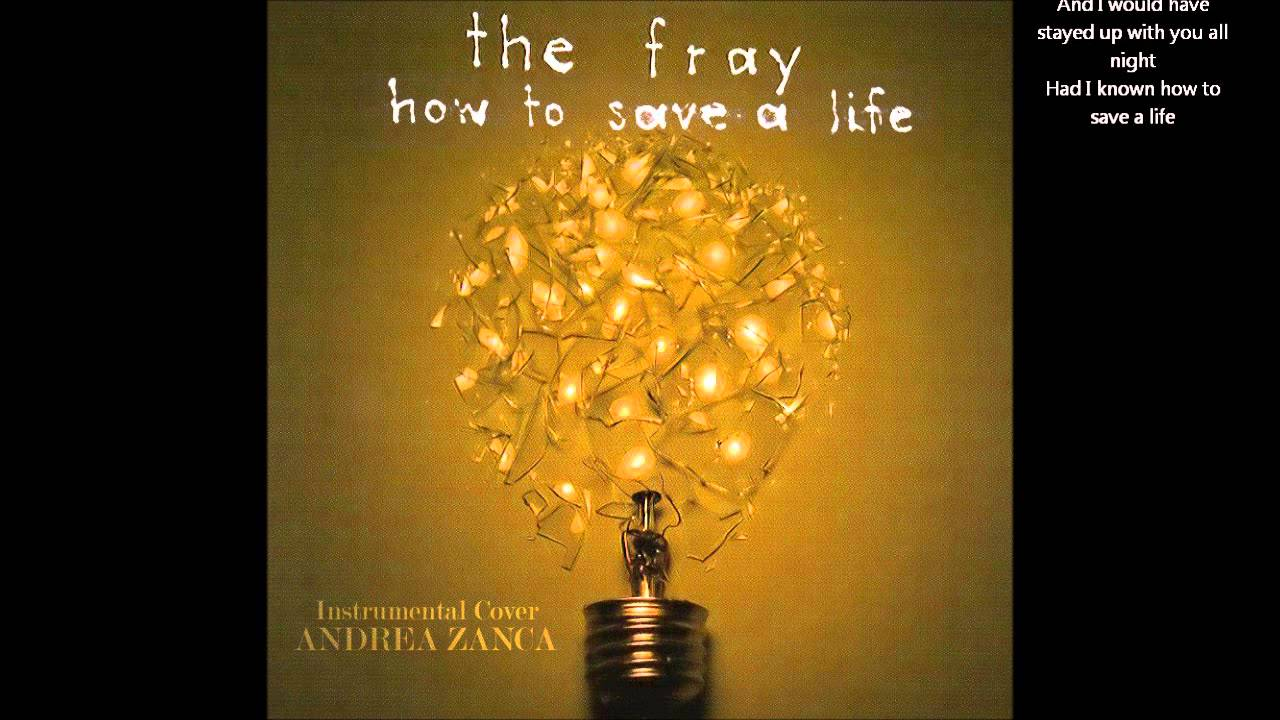 The fray how to save a life lyrics youtube