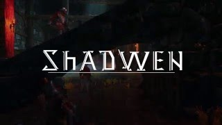 Shadwen - Announcement Trailer