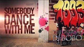 DJ BoBo Feat. Manu-L SOMEBODY DANCE WITH ME Remady Mix