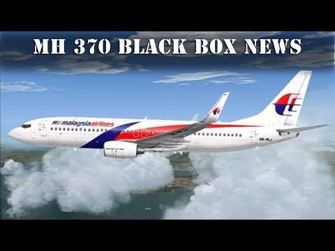 MH 370 Update: Black Box found