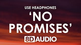 Cheat Codes - No Promises (8d Audio)