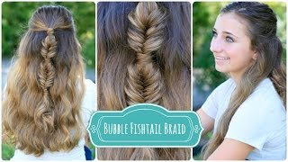 Bubble Fishtail Braid Combo Hairstyles For Long Hair