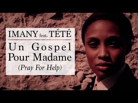 Un Gospel Pour Madame (Pray For Help) - feat. Tété