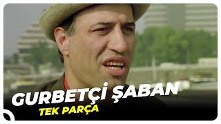 Gurbetçi Şaban Türk Filmi