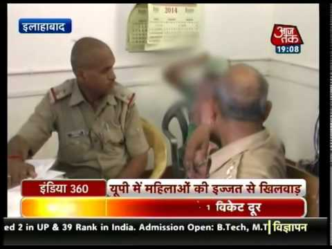 India 360: Gangrape in Mathura even as Governor Qureshi says these can't be prevented