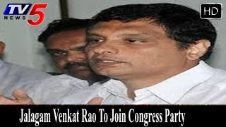 YCP Leader Jalagam Venkat Rao To Join Congress Party