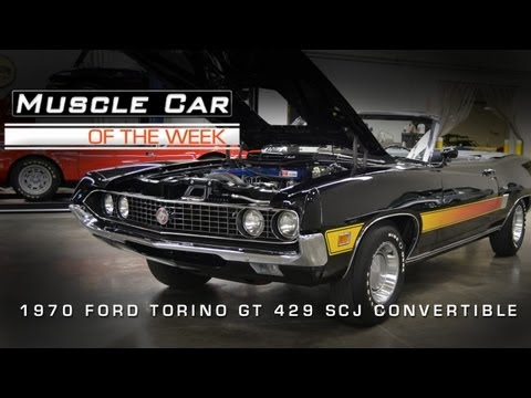 Muscle Car Of The Week Video #16: 1970 Ford Torino GT 429 SCJ Converti