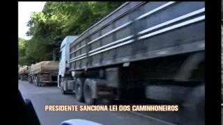 Presidente sanciona lei dos caminhoneiros