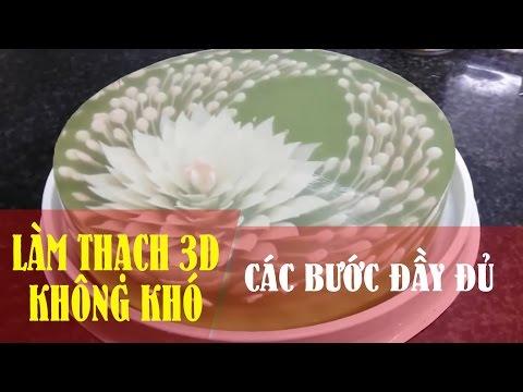 LÀM THẠCH 3D KHÔNG KHÓ - Đầy đủ 4 bước làm thạch 3D FULL HD