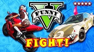 GTA 5 Funny Moments THE BIG FIGHT! GTA 5 Funny Moments