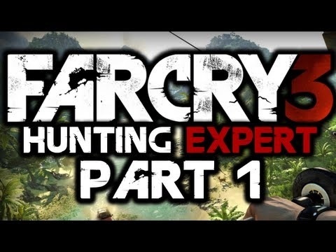 Far Cry 3: Hunting Expert! - #1 - TIGERS - (Quest To Kill All Animals)
