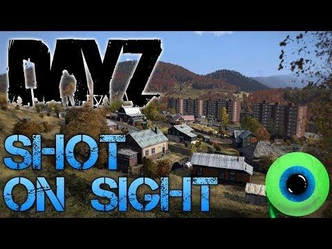 DayZ Standalone - Part 1| SHOT ON SIGHT