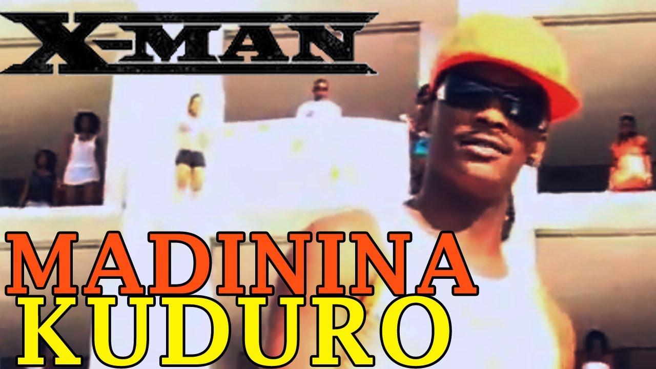X-MAN - Madinina Kuduro
