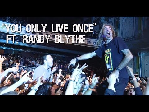You Only Live Once (ft. Randy Blythe) (live)