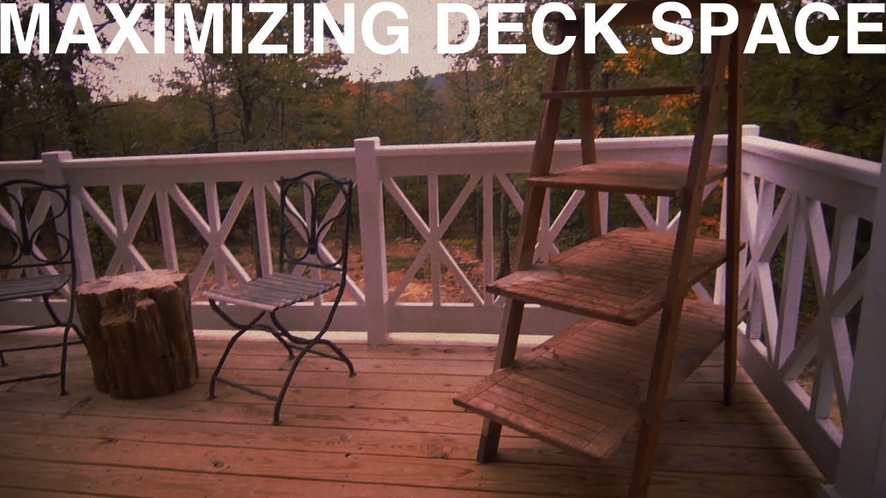 Maximizing Deck Space The Garden Home Challenge With P