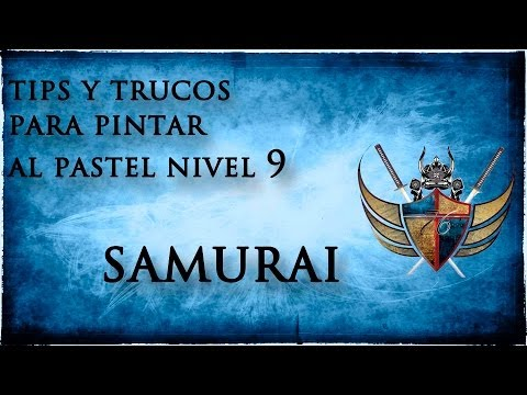 tips y trucos para pintar con pastel NIVEL 9 EL ULTIMO SAMURAI