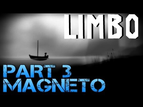 Limbo - MAGNETO - Part 3 PC Gameplay Walkthrough - Commentary/Facecam