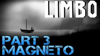 Limbo - MAGNETO - Part 3 PC Gameplay Walkthrough - Commentary/Facecam