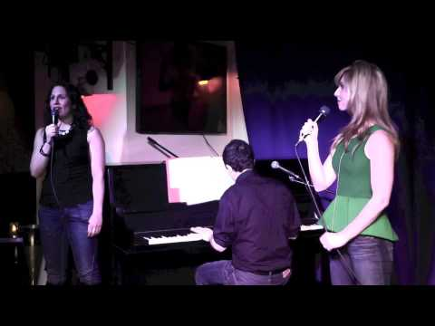 Sarah Corey and Jennifer Piacenti sing Everything I Do, You Do by Timothy Huang