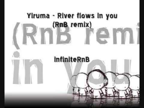 Yiruma - river flows inside you (RnB remix)