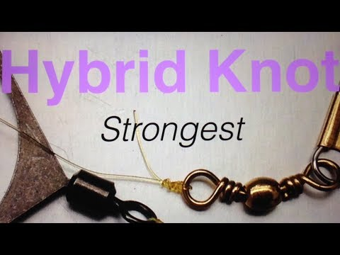 How to tie Hybrid Knot Most Reliable & Strongest - DIY - Fishing Tips