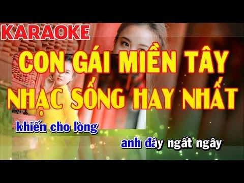Karaoke Con Gái Miền Tây   Cha Cha Cha Cực Hay   Nhạc Sống Hay Nhất   Kiều Sil Keyboard