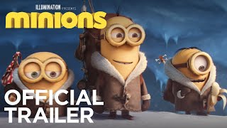 Minions Official Trailer (HD) Illumination