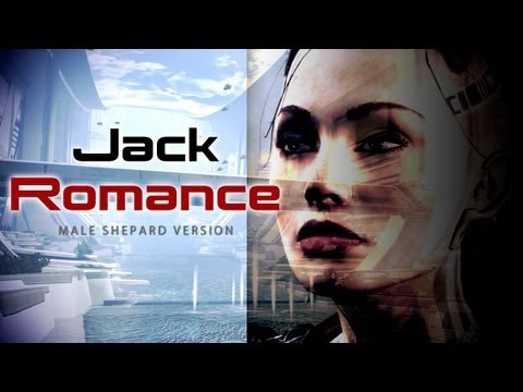 Jack: Romance (Mass Effect 3 Citadel DLC)