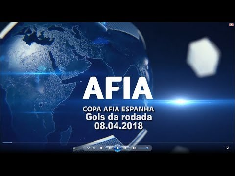 Gols da Rodada 08/04 Copa AFIA Espanha - Palma de Mallorca - 2018