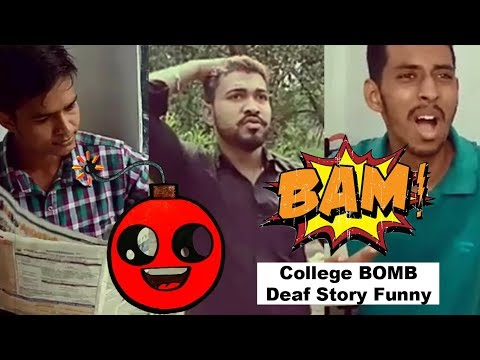 "Deaf Funny ""College And BOMB 