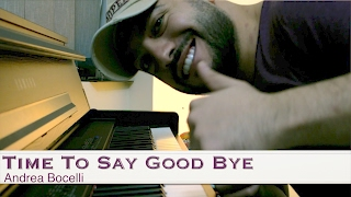 Time to Say Goodbye [Andrea Bocelli] Cover IDT - Maan Hamadeh