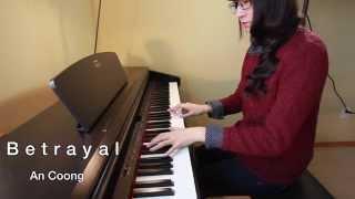 Betrayal - Phai Dấu Cuộc Tình - Huang Hun   PIANO COVER   AN COONG PIANO