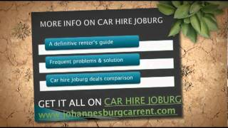 Car hire Joburg - The Most Important Things to Know Before Your Trip