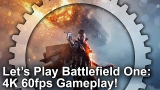 Battlefield 1 - 4K 60fps Gameplay