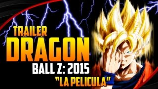 Dragon Ball Z: 2015 La Película Trailer Extendido