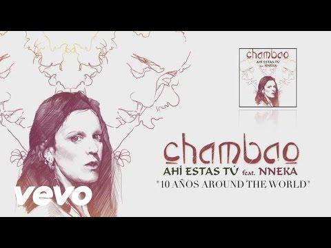 Thumbnail of video Chambao feat. Nneka - Ahi Estas Tu