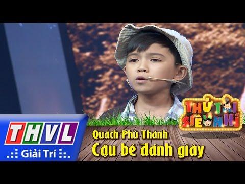 THVL | Thử tài siêu nhí - Tập 7: Ca cảnh Cậu bé đánh giày - Quách Phú Thành