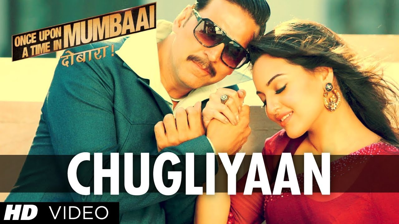 Chugliyaan Song - Once Upon A Time In Mumbaai Dobaara