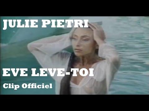 télécharger Julie Pietri – Éve lève toi