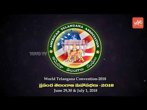 Telangana ATA - 2nd World Telangana Convention 2018 On June 29 to July 1 @ Houston In USA