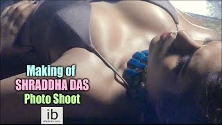 Making of Shraddha Das Photo Shoot..