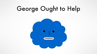 George Ought To Help