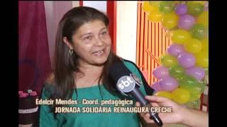 Jornada Solid�ria reinaugura creche em Belo Horizonte