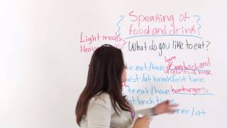 How To Talk About Food and Drinks, English Conversation