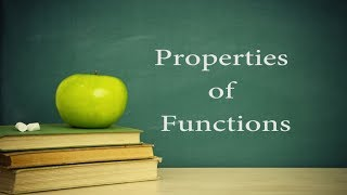 College Algebra Lesson 11 : Properties of Functions