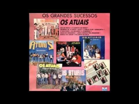 Os Atuais-As 10 melhores músicas da banda...