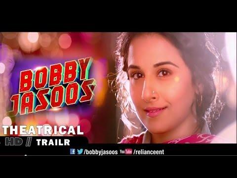 """BOBBY JASOOS"" THEATRICAL TRAILER   Vidya Balan"