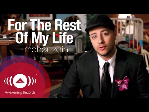Maher Zain ماهر زين - For The Rest Of My Life