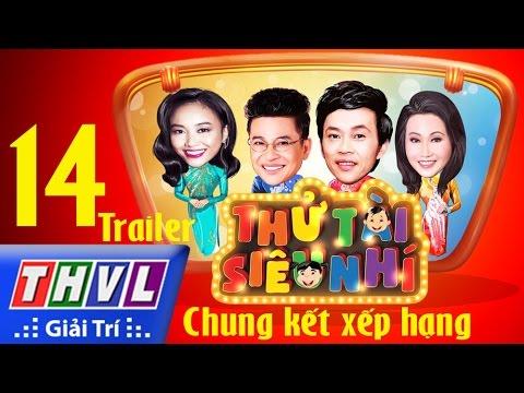 THVL | Thử tài siêu nhí - Tập 14: Chung kết xếp hạng - Trailer